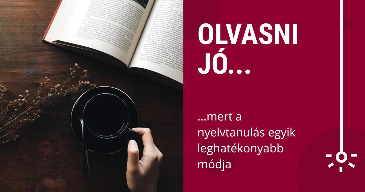 Az olvasás a nyelvtanulás egyik leghatékonyabb módja